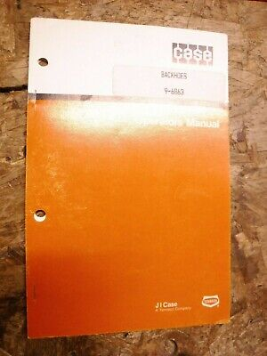 Case Backhoes 9-6863 Original Factory Operators Manual
