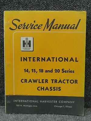 Oem International Ih 14 15 18 20 Series Crawler Chassis Service Repair Manual
