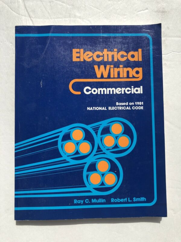 Electrical Wiring - Commercial 1981 Code Manual Book Mullin Smith Used