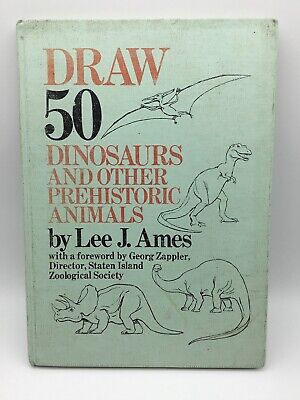 Book Draw 50 Dinosaurs and Other Prehistoric Animals by Ames Lee J Hardback (Draw 50 Dinosaurs And Other Prehistoric Animals)