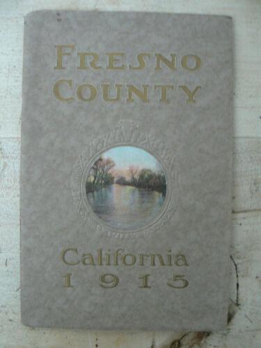 Fresno County California 1915, Exposition Booklet