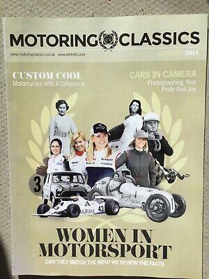 Motoring ClassicS. Women in moTorsport. Magazine 2014