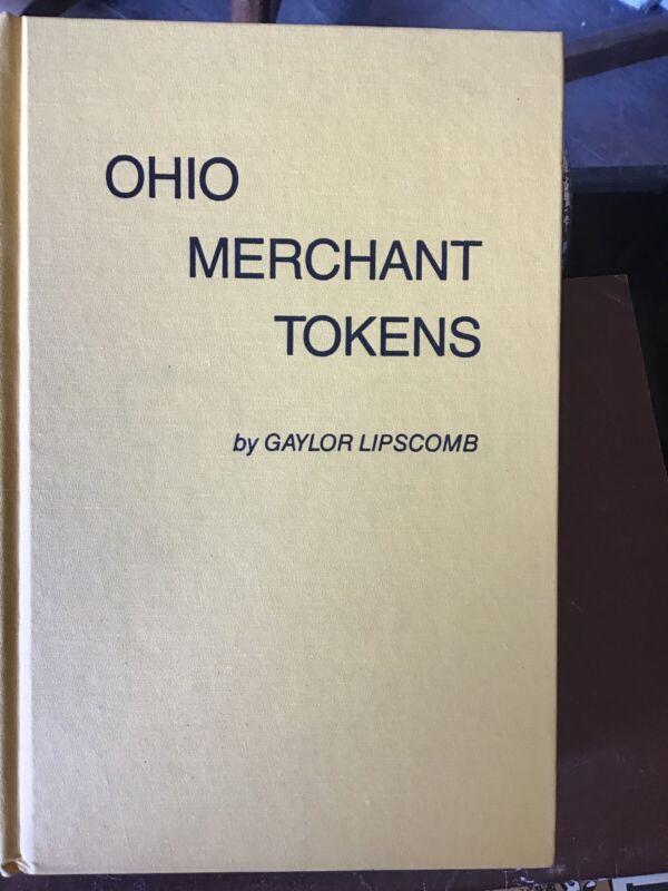 Ohio Merchant Tokens By Gaylor Lipscomb