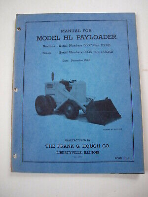 Hough Hl Front-end Wheel Pay Loader Tractor Operators Manual Parts Catalog 48