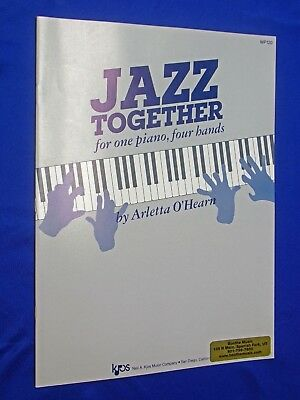 2016 Jazz Together for One Piano, Four Hands Arletto O'Hearn Sheet Music Duet