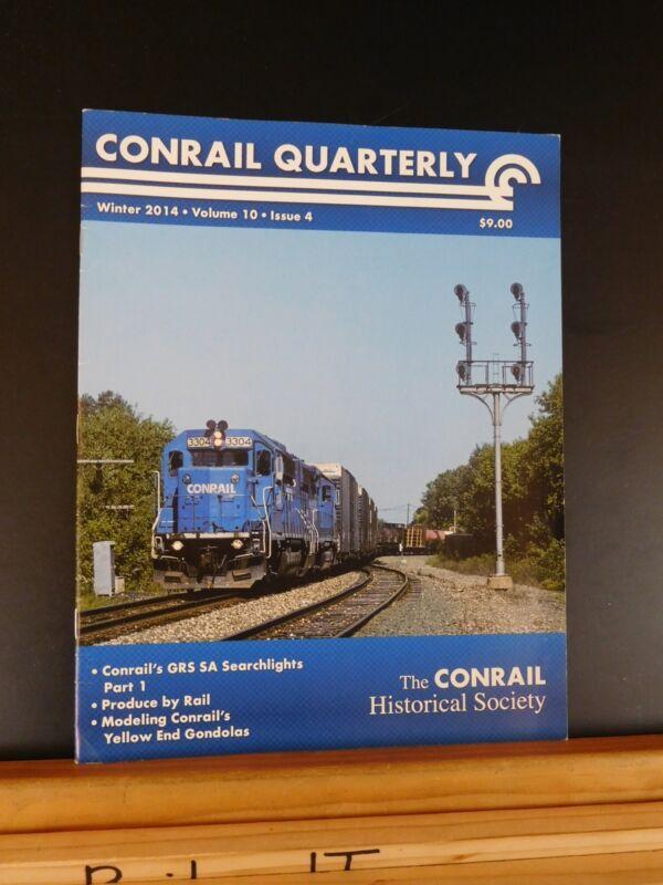 Conrail Quarterly 2014 Winter Vol 10 #4 Conrail Historical Society Magazine
