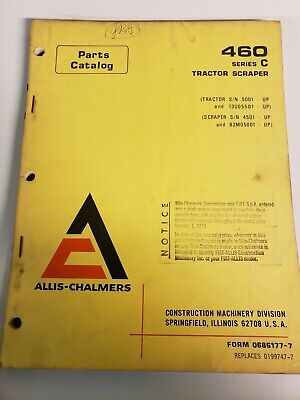 Allis Chalmers 460 C Tractor Scraper Original Parts Manual Catalog