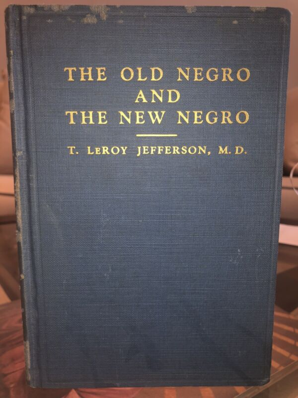 1937  1st Edition- The Old Negro And The New Negro~ Guide For The American Negro
