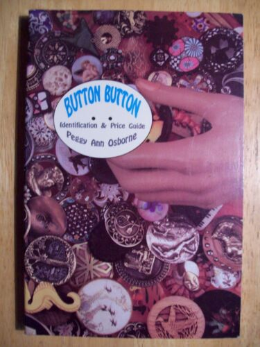 RARE BUTTONS PRICE GUIDE COLLECTORS BOOK Wood Metal Ceramic Bakelite Glass ++