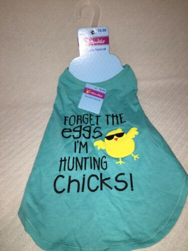 """Cottondale Pet Chick T-Shirt Size Medium """"Forget The Eggs, I'm Hunting Chicks!"""""""