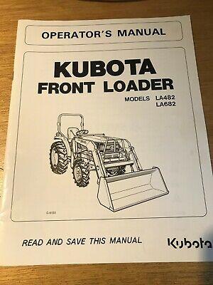 Kubota Operators Manual Front Loader Models La482 La682