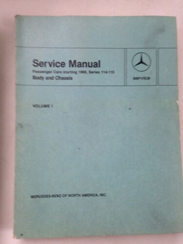 MERCEDES BENZ information Cars Starting 1968 Series 114 115 Body Chassis - Vol 1