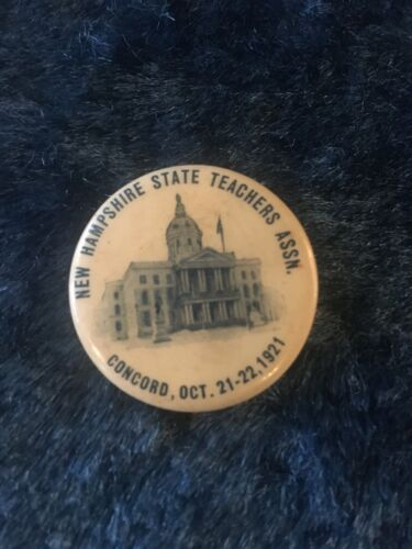 Vintage NH State Teachers Assn. Concord Pinback - 1921 Pin - Fast Free Shipping!
