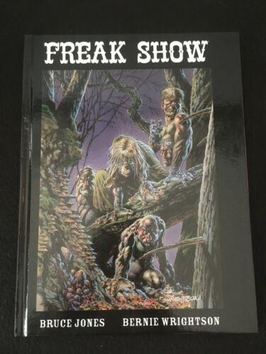 FREAK SHOW Image Hardcover by Bruce Jones & Bernie Wrightson