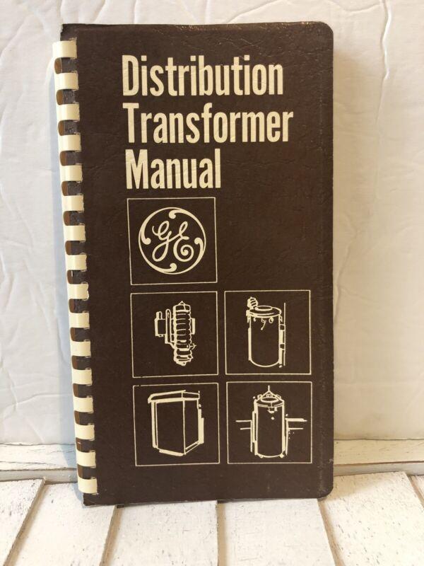GE DISTRIBUTION TRANSFORMER MANUAL - GENERAL ELECTRIC GET-2485F LINEMAN BOOK