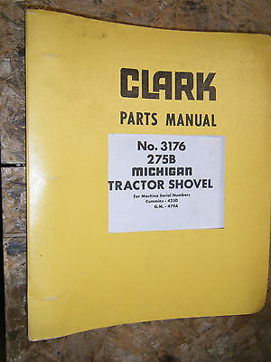 Clark Michigan Model 275b Tractor Shovel Factory Parts Manual 3176