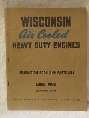 Old Wisconsin Heavy Duty Engines Instruction Book Model Vp4d Mm-233-b
