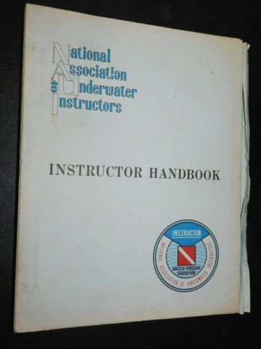 1969 National Association Of Underwater Instructors (NAUI) Instructor Handbook