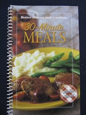 30 Minute Meals [Spiral-bound] [Jan 01, 2006] Better Homes and (Best 30 Minute Meals)