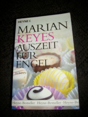 Marian Keyes - Auszeit für Engel, Tb, 2008