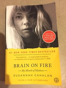 Brain on Fire My Month of Madness by Susannah Cahalan