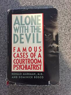 Alone With The Devil - Famous Cases of a Courtroom Psychologist