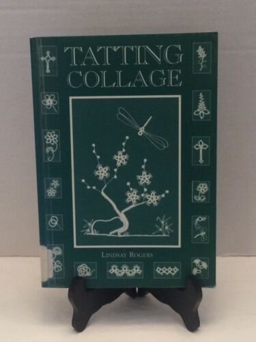 Tatting Collage Book by Lindsay Rogers