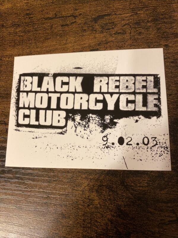"BLACK REBEL MOTORCYCLE CLUB 2003 PROMO Sticker 4"" X 3"""
