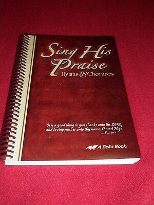 ABeka Curriculum Bible Sing His Praise Hymns & Choruses , used for sale  Shipping to Canada