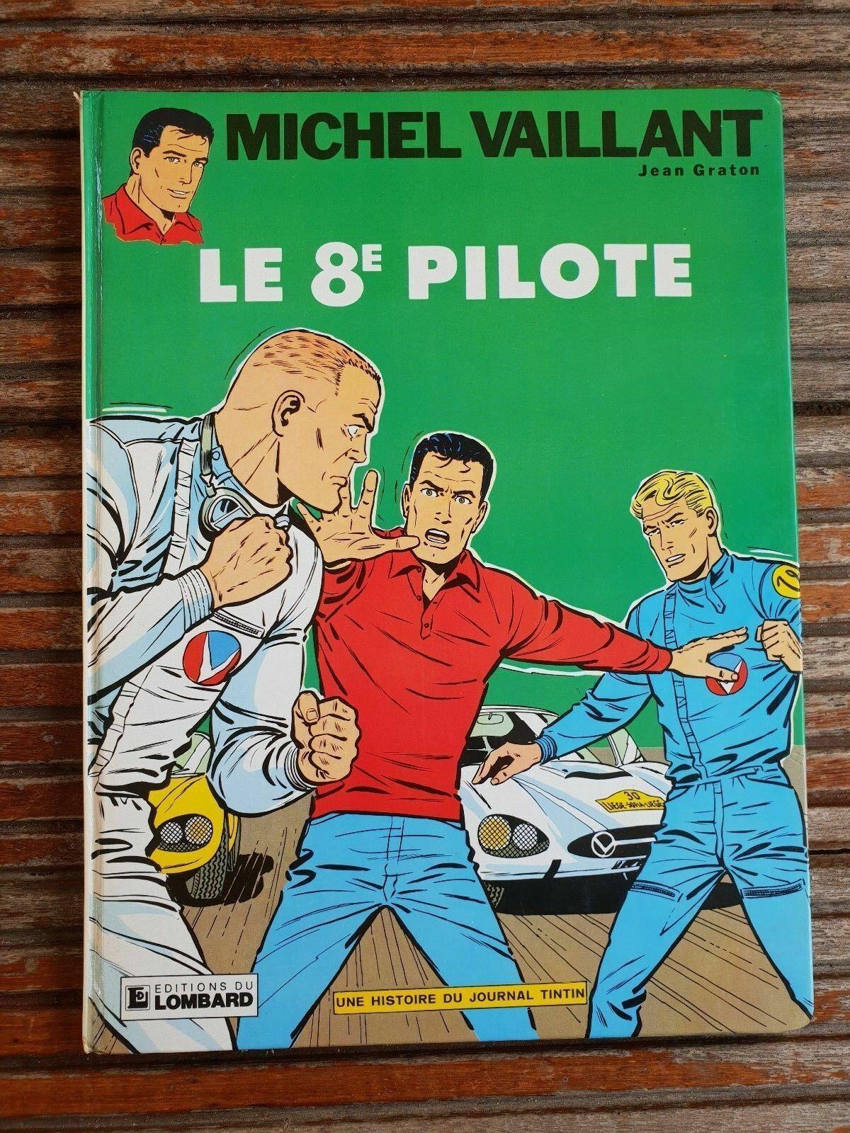 bande dessinée BD : MICHEL VAILLANT 8 le 8e pilote