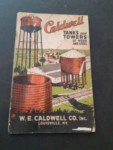 Vintage Caldwell Tanks and Towers Catalog -