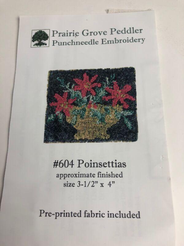 Prairie Grove Peddler  Punchneedle Pattern # 604 Poinsettias Needle Punch