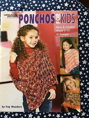 Leisure Arts PONCHOS FOR KIDS  Knit & Crochet by Kay Meadors (Ponchos For Kids)