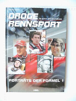 Sucht Formel (Droge Rennsport Porträts der Formel 1 - Die Sucht der Nüchternen - Heel Vlg 2002)