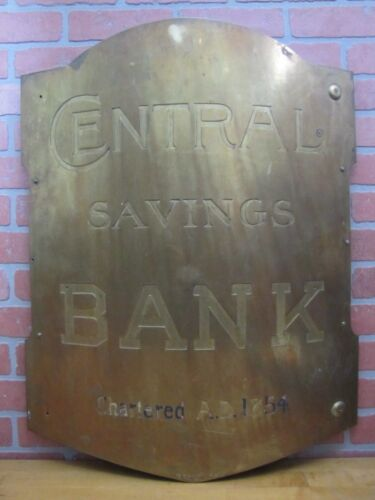 Antique CENTRAL SAVINGS BANK Sign Large Brass Bowed Badge Wood Back Levy Co NY