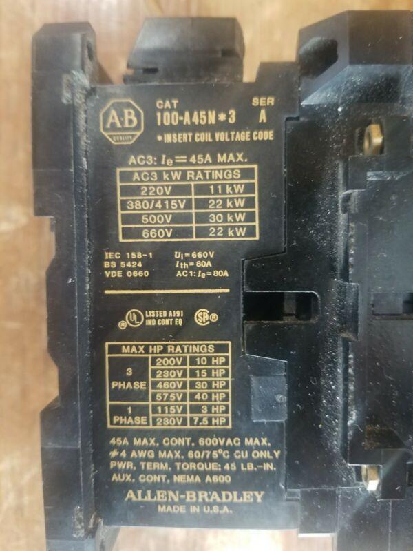 A-B Allen Bradley 100-A45N*3 Ser A Starter Contactor 3 phase 45A 600VAC max