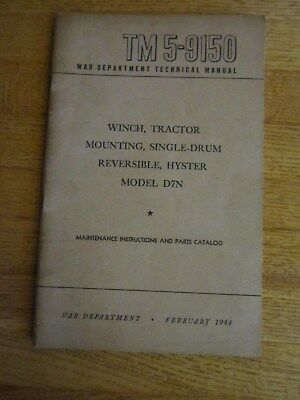Tm 5-9150 War Department 1944 Technical Manual Hyster D7n Towing Winch Tractor
