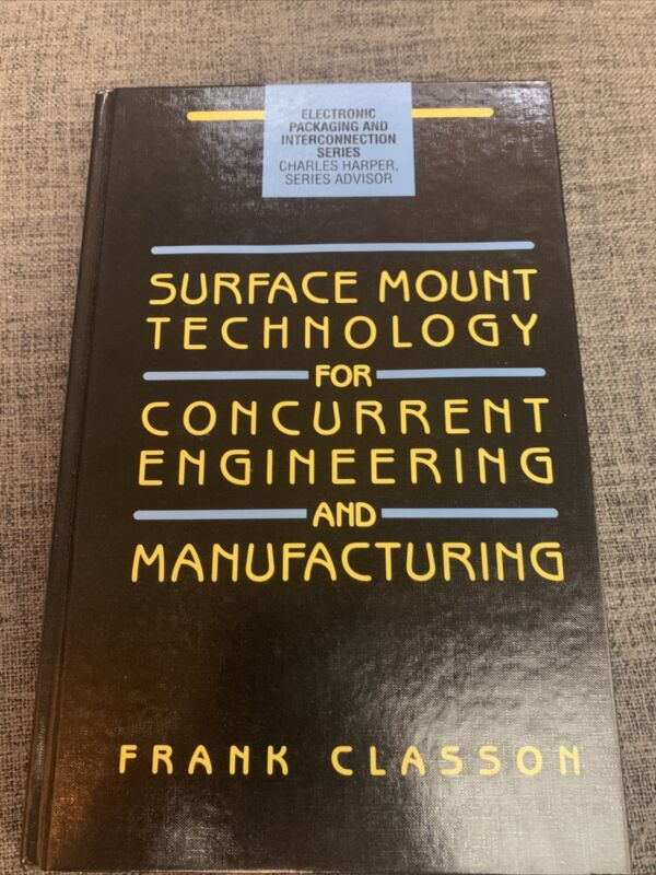 Surface Mount Technology for Concurrent Engineering and Manufacturing