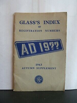 GLASS'S INDEX OF REGISTRATION NUMBERS - 1963 AUTUMN SUPPLEMENT