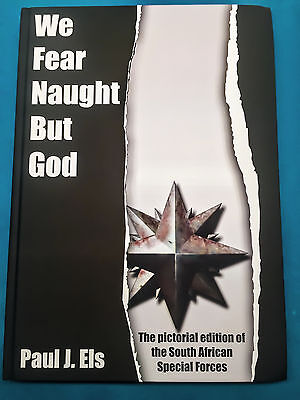 We Fear Naught But God South African Special Forces Pictorial book