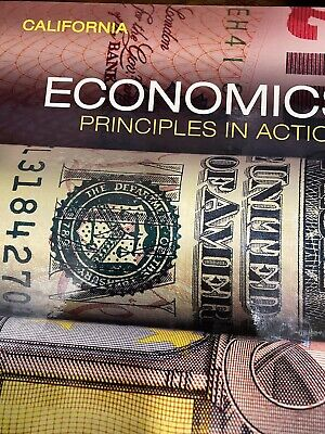Economics Principles in Action California Student Textbook by Pearson 0328987026