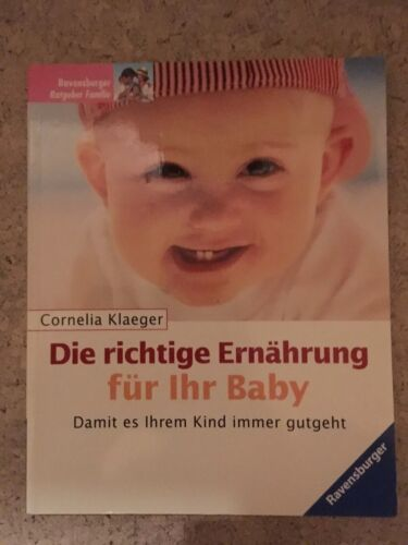 Die Richtige Ernährung für Ihr Baby Ernährungsratgeber Ratgeber RAVENSBURGER Buc