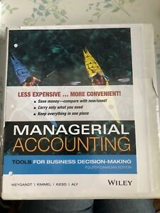 Managerial Accounting Tools for Business Decision-Making 4th Can