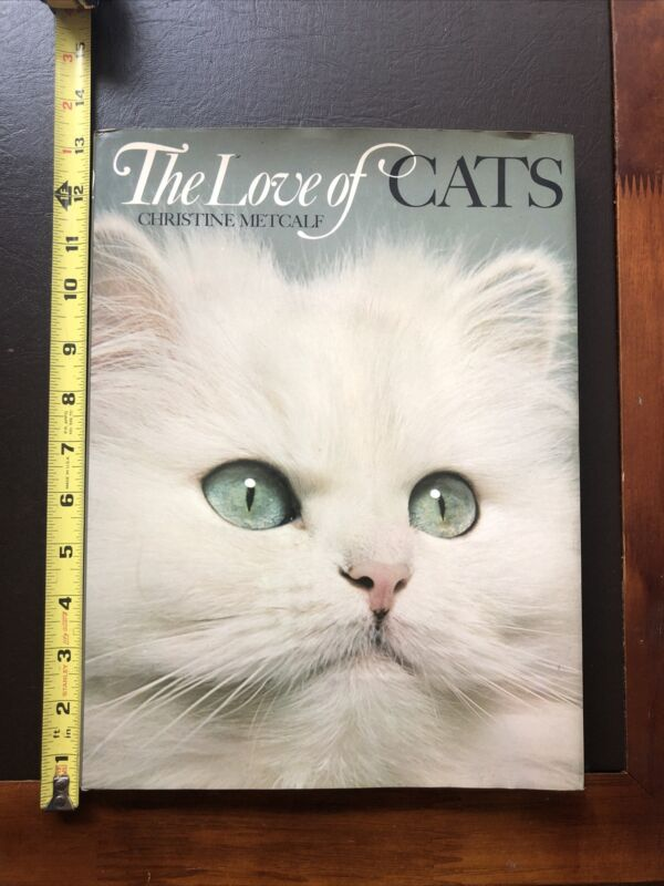 The Love Of Cats- Christine Metcalf- 1973 1st Edition. Large Photo Book