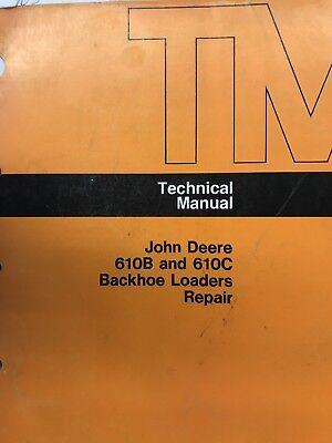 John Deere 610b And 610c Backhoe Loaders Repair Technical Manual