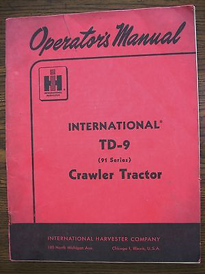 Ih Farmall Mccormick International Td9 91 Series Crawler Owners Manual