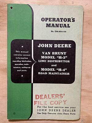 John Deere Van Brunt H3 Lime Distributor H4 Road Maintainer Operators Manual