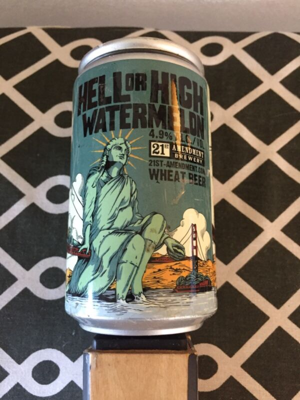 21st Amendment Brewery Hell Or High Watermelon Wheat Beer Tap Handle, Nice!
