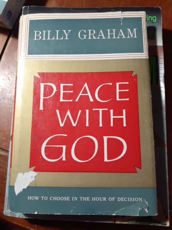 Billy Graham SIGNED - Peace With God - 1st Edition 1953 Hardcover w/ Dust Jacket