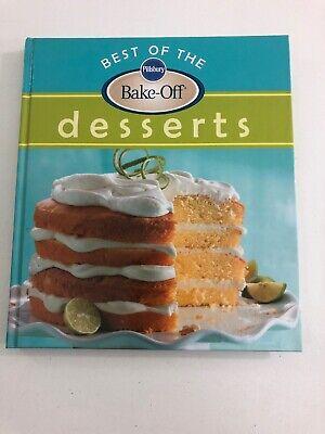 Best of the Bake Off Desserts (2007, Hardcover) Bake Off Desserts